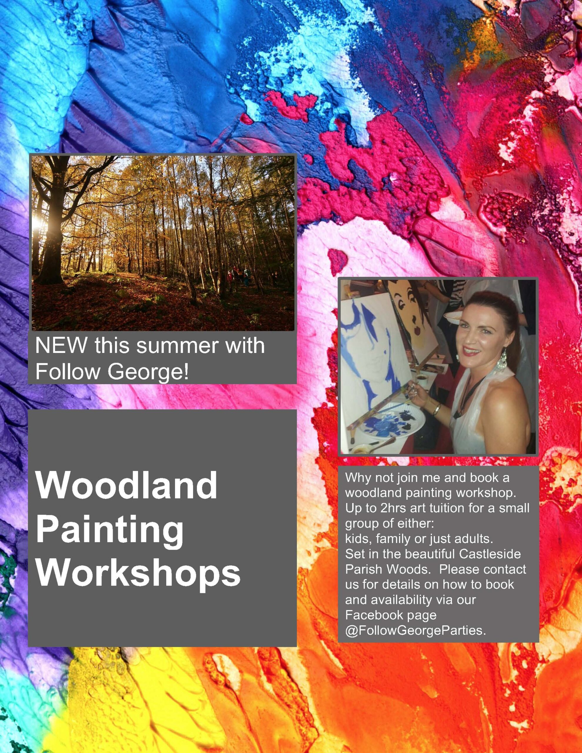 Follow George, Woodland Painting Workshops