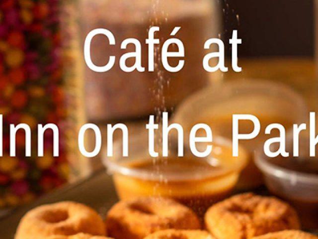 Spotlight on Café at Inn on the Park